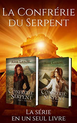 La Confrérie du Serpent : Coffret des 2 tomes par [Lavigne, Annie]