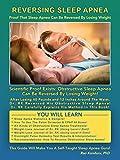 Reversing Sleep Apnea: Proof That Sleep Apnea Can Be Reversed By Losing Weight