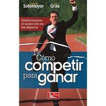 Como competir para ganar