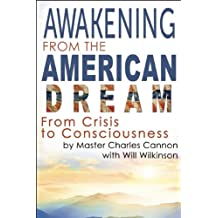 Awakening from the American Dream