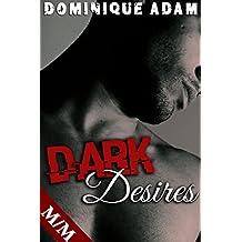 Dark Desires: Une Nuit de Folie ( Histoire BONUS): (Roman Érotique MM, HARD, Dans le Noir, Interdit, Première Fois, Sexe A Plusieurs, Threesome, Gay M/M)