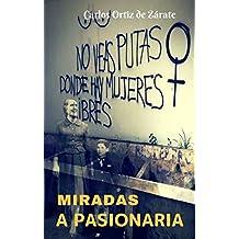 MIRADAS A PASIONARIA