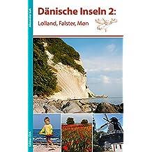 Dänische Inseln 2: Lolland, Falster, Møn