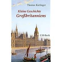 Kleine Geschichte Großbritanniens (Beck Paperback 6206)