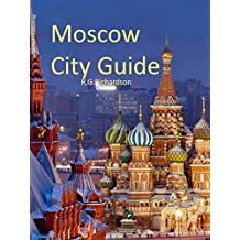 Moscow City Guide (Europe Travel Series Book 61) (English Edition)