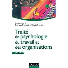Traité de psychologie du travail et des organisations - 3ème édition (Psychologie sociale)