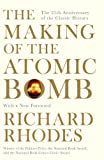 THE MAKING OF THE ATOMIC BOMB WITH A NEW FOREWORD