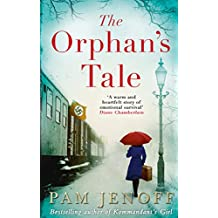 The Orphan's Tale: An inspiring and gripping novel of hope and survival