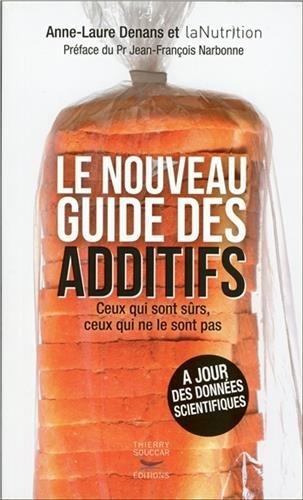 le-nouveau-guide-des-additifs-ceux-qui-sont-surs-ceux-qui-ne-le-sont-pas