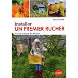 Installer un premier rucher : Guide pratique du débutant