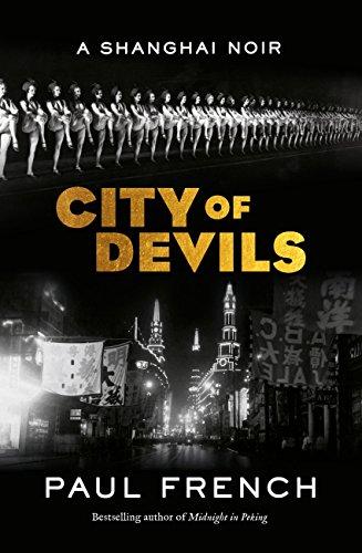 City of Devils: A Shanghai Noir (English Edition)