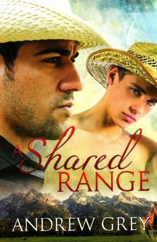 Portada del libro A Shared Range by Andrew Grey (2010-09-20)