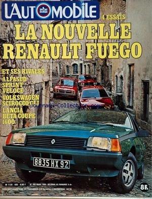 AUTOMOBILE (L') [No 405] du 01/03/1980 - LA NOUVELLE RENAULT FUEGO - ALFA SUD SPRINT VELOCE - VOLKSWAGEN SCIROCCO GLI - LANCIA BETA COUPE 1600.