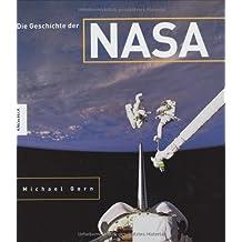 Die Geschichte der NASA.