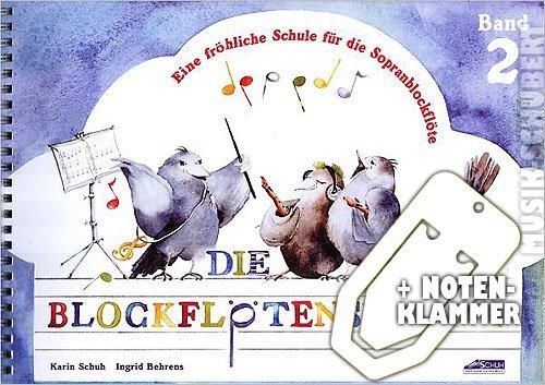 Die Blockflötenspatzen Band 2 im Ringeinband inkl. praktischer Notenklammer - Eine fröhliche Schule für die Sopranblockflöte (barocke und deutsche Griffweise) für Vorschulkinder und Schulanfänger mit einem musikalischen Würfelspiel zum Ausschneiden (Ringbindung) von Karin Schuh und Ingrid Behrens (Noten/Sheetmusic)