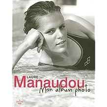 Laure Manaudou mon album photo