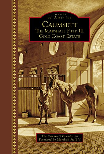 caumsett-the-marshall-field-iii-gold-coast-estate-images-of-america-english-edition