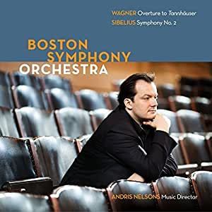 Boston Symphony Orchestra - Wagner and Sibelius by Andris Nelsons, Boston Symphony Orchestra (2014-01-01)