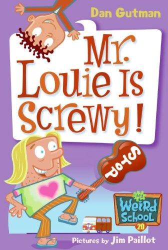Mr. Louie Is Screwy! (My Weird School, Band 20) (Tag Schildkröten Valentines)