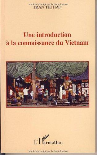 Une introduction à la connaissance du Vietnam par Tran Thi Hao