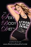 The Jennifer Nicole Lee Sexy Body Diet: JNL's Secrets to Living a Fun, Fit, & Fierce Lifestyle! (English Edition)