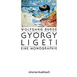 György Ligeti: Eine Monographie