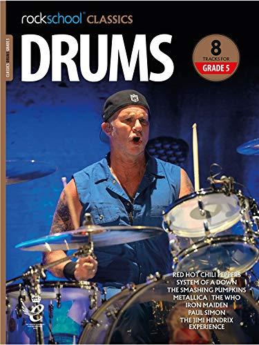 Rockschool Classics: Drums Grade 5 2018+ (Book/Audio). Für Schlagzeug