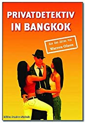Privatdetektiv in Bangkok, Thailand