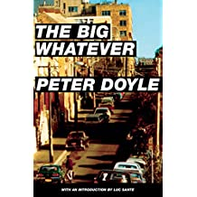 The Big Whatever
