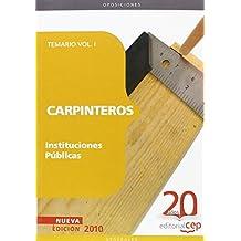 Carpinteros Instituciones Públicas. Temario Vol. I. (Colección 1161)