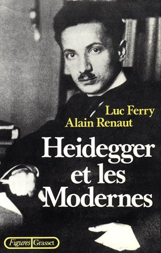 Heidegger et les modernes