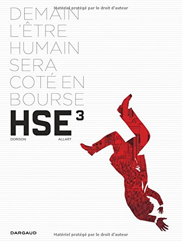 Human Stock Exchange - tome 3 - Human Stock Exchange (3/3) par Dorison Xavier
