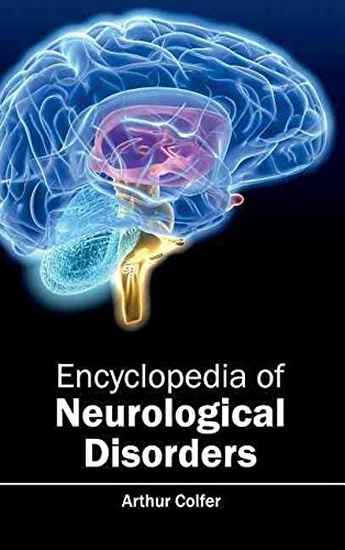[(Encyclopedia of Neurological Disorders)] [Edited by Arthur Colfer] published on (January, 2015)