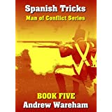 Spanish Tricks (Man of Conflict Series, Book 5) (English Edition)