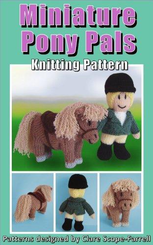 Miniature Pony Pals Knitting Pattern Ebook Clare Scope Farrell