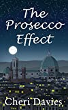 Book cover image for The Prosecco Effect: An uplifting, escapist romance set in Italy and the glamorous world of show business (Stage Door Book 1)