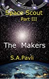 Space Scout - The Makers