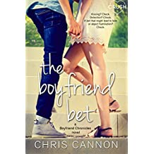 The Boyfriend Bet (Boyfriend Chronicles Book 2) (English Edition)