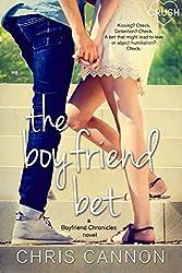 The Boyfriend Bet (Boyfriend Chronicles Book 2)