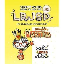 LRJSP Versión Martina: Ley 40/2015 de 1 de octubre. Texto Legal (Derecho - Práctica Jurídica)