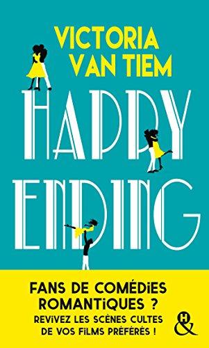 Happy ending : pour les fans de comédies romantiques (&H) par Victoria Van Tiem
