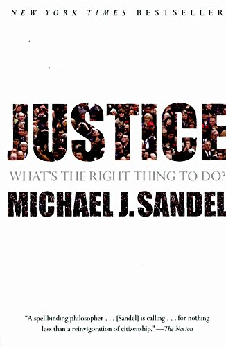 By Michael J Sandel ( Author ) [ Justice: What's the Right Thing to Do? By Aug-2010 Paperback