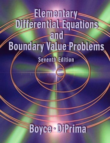 Elementary Differential Equations and Boundary Value Problems by William E. Boyce (2000-08-08)