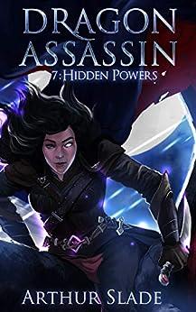 Dragon Assassin 7: Hidden Powers (English Edition) van [Slade, Arthur]