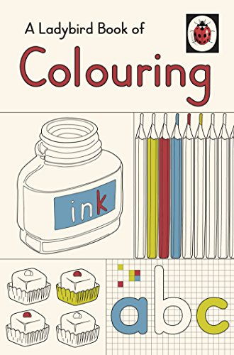 A Ladybird Book of Colouring  - ideal gift for all ages