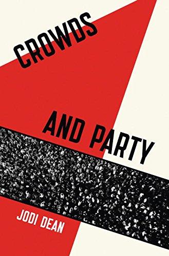 Crowds and Party por Jodi Dean