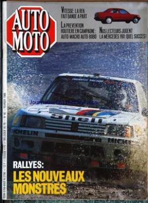 AUTO MOTO [No 46] du 01/02/1986 - RALLYES - LES NOUVEAUX MONSTRES - VITESSE ET RFA - LA PREVENTION ROUTIERE EN CAMPAGNE - LA MERCES 190.