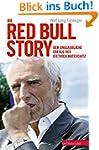 Die Red Bull-Story: Der unglaubliche...