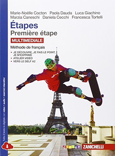 Premire tape. tapes de culture. Mthode de franais. Con e-book. Con espansione online. Per le Scuole superiori