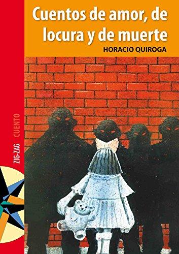 Cuentos de amor, de locura y de muerte por Horacio Quiroga